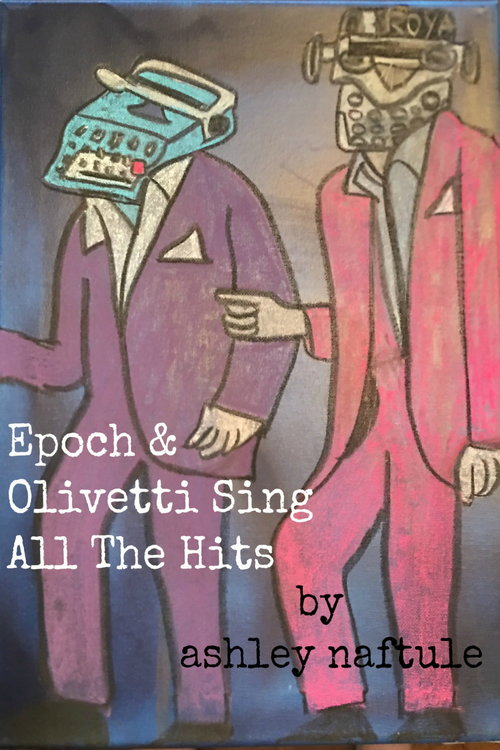 Ashley+Naftule+-+Epoch+&+Olivetti+Sing+All+The+Hits+(ze+proof)-1